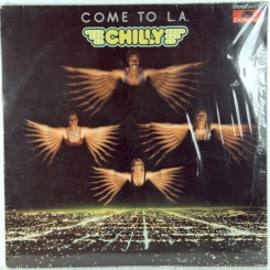 43. CHILLY-COME TO L.A.-1979-первый пресс germany-polydor-EX/nmint