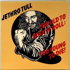 50. JETHRO TULL-TOO OLD TO ROCK N ROLL -1976-ПЕРВЫЙ ПРЕСС UK-CHRYSALIS-NMINT/NMINT