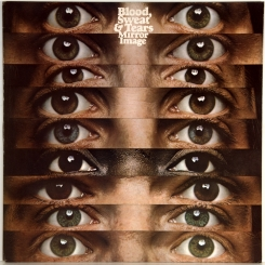 48. BLOOD, SWEAT & TEARS-MIRROR IMAGE-1974-ПЕРВЫЙ ПРЕСС UK-CBS-NMINT/NMINT