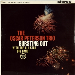 253. PETERSON, OSCAR TRIO-BURSTING OUT WITH THE ALL STAR BIG BAND (STEREO)-1962-ПЕРВЫЙ ПРЕСС UK-VERVE-NMINT/NMINT