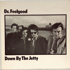 21. DR. FEELGOOD-DOWN BY THE JETTY-1975-ПЕРВЫЙ ПРЕСС UK-UNITED ARTISTS-NMINT/NMINT