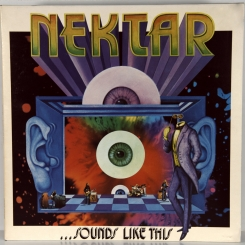 24. NEKTAR-SOUND LIKE THIS-1973-ПЕРВЫЙ ПРЕСС UK-UA-NMINT/NMINT