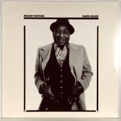 44. MUDDY WATERS-HARD AGAIN1977-ПЕРВЫЙ ПРЕСС HOLLAND-BLUE SKY-NMINT/NMINT