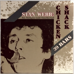 26. STAN WEBB'S CHICKEN SHACK-39 BARS-1986-ПЕРВЫЙ ПРЕСС GERMANY-BELLAPHON-NMINT/NMINT