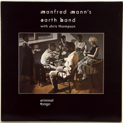 60. MANFRED MANN'S EARTH BAND WITH CHRIS THOMPSON-CRIMINAL TANGO-1986-FIRST PRESS UK-10 RECORDS-NMINT/NMINT