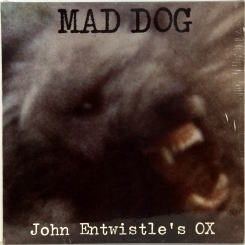 29. JOHN ENTWISTLE'S 'OX'- MAD DOG-1975- FIRST PRESS UK-DECCA-NMINT/NMINT