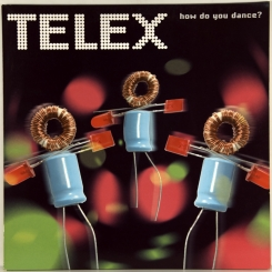 125. TELEX-HOW DO YOU DANCE?-2006-FIRST PRESS BELGIUN-VIRGIN-NMINT/NMINT