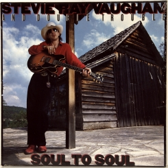 10. VAUGHAN, STEVE RAY AND DOUBLE TROUBLE-SOUL TO SOUL-1985-ПЕРВЫЙ ПРЕСС UK/EU HOLLAND-EPIC-NMINT/NMINT