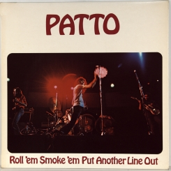 16. PATTO-ROLL'EM SMOKE 'EM PUT ANOTHER LINE OUT-1972-ПЕРВЫЙ ПРЕСС UK-ISLAND-NMINT/NMINT