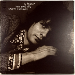 19. KOOPER, AL-NEW YORK CITY (YOU'RE A WOMAN)-1971-FIRST PRESS UK-CBS-NMINT/NMINT