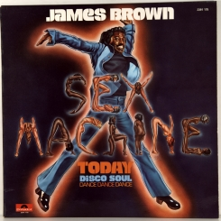 121. BROWN, JAMES-SEX MACHINE TODAY-1975-FIRST PRESS FRANCE-POLYDOR-NMINT/NMINT
