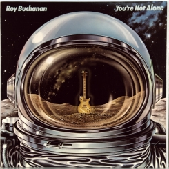 49. BUCHANAN, ROY-YOU'RE NOT ALONE-1978-ПЕРВЫЙ ПРЕСС USA-ATLANTIC-NMINT/NMINT