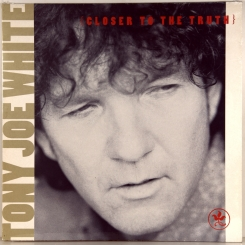 15. TONY JOE WHITE-CLOSER TO THE TRUTH-1991-ПЕРВЫЙ ПРЕСС UK/EU (FRANCE)-POLYDOR-NMINT/NMINT