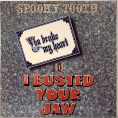 23. SPOOKY TOOTH-YUO BROKE MY HEART-1973-ПЕРВЫЙ ПРЕСС USA-A&M-NMINT/NMINT