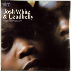 45. JOSH WHITE & LEADBELLY-WITH THEIR GUITARS-1968-ПЕРВЫЙ ПРЕСС UK-SAGA EROS-NMINT/NMINT
