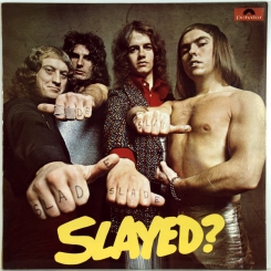 53. SLADE-SLAYED?-1972-FIRST PRESS UK-POLYDOR-NMINT/NMINT