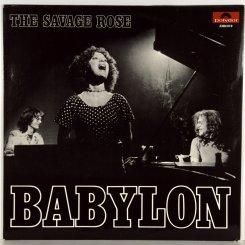 35. SAVAGE ROSE-BABYLON-1972-FIRST PRESS(PROMO) GERMANY-POLYDOR-NMINT/NMINT
