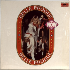 133. BELLE EPOQUE-NOW-1979-FIRST PRESS GERMANY-POLYDOR-NMINT/NMINT