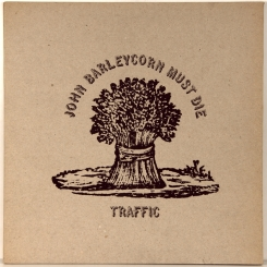 24. TRAFFIC-JOHN BARLEYCORN MUST DIE-1970-ПЕРВЫЙ ПРЕСС UK-ISLAND-NMINT/NMINT