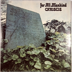 18. CHRISTIE-FOR ALL MANKIND-1971-FIRST PRESS UK-CBS-NMINT/NMINT
