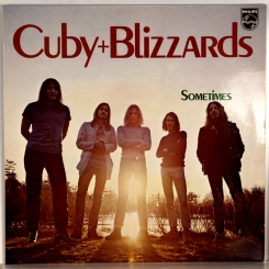 32. CUBY + BLIZZARDS,SOMETIMES-1972-FIRST PRESS HOLLAND-PHILIPS-NMINT/NMINT