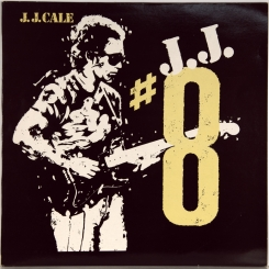 37. J. J. CALE-#8-1983- FIRST PRESS UK-MERCURY-NMINT/NMINT