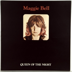 35. BELL, MAGGIE-QUEEN OF THE NIGHT1974-ПЕРВЫЙ ПРЕСС UK-POLYDOR-NMINT/NMINT