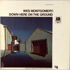 86. WES MONTGOMERY-DOWN HERE ON THE GROUND-1969-ПЕРВЫЙ ПРЕСС USA-AM/CTI-NMINT/NMINT