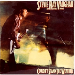 21. VAUGHAN,STEVIE RAY AND DOUBLE TROUBLE-COULDN'T STAND THE WEATHER-1984-ПЕРВЫЙ ПРЕСС UK/EU-HOLLAND-EPIC-NMINT/NMINT