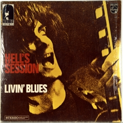 58. LIVIN' BLUES-HELL'S SESSION-1969-ВТОРОЙ ПРЕСС HOLLAND-PHILIPS-NMINT/NMINT