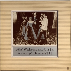 38. WAKEMAN, RICK-SIX WIVES OF HENRY VIII-1973-ПЕРВЫЙ ПРЕСС UK-A&M-NMINT/NMINT