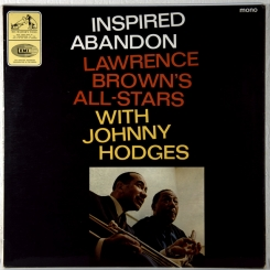 269. LAWRENCE BROWN & HODGES JOHNNY-INSPIRED ABANDON-1965-первый пресс uk-his masters voice-nmint/nmint