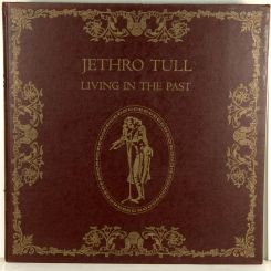 8. JETHRO TULL-LIVING IN THE PAST-1972-ПЕРВЫЙ ПРЕСС UK-CHRYSALIS-NMINT/NMINT
