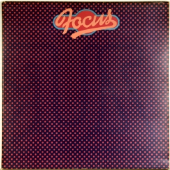 47. FOCUS-IN OUT OF FOCUS-1971-FIRST PRESS UK-POLYDOR-NMINT/NMINT