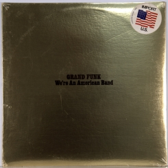48. GRAND FUNK RAILROAD-WE'RE AN AMERICAN BAND-1973-ПЕРВЫЙ ПРЕСС USA-CAPITOL-NMINT/NMINT