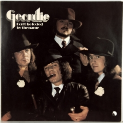 1. GEORDIE-DON'T BE FOOLED BY THE NAME-1974-FIRST PRESS UK-EMI-NMINT/NMINT