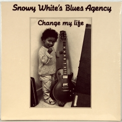 36. SNOWY WHITE'S BLUES AGENCY-CHANGE MY LIFE-1988-ПЕРВЫЙ ПРЕСС GERMANY-BELLAPHON-NMINT/NMINT